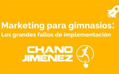 Los grandes fallos de la implementación de marketing en gimnasios