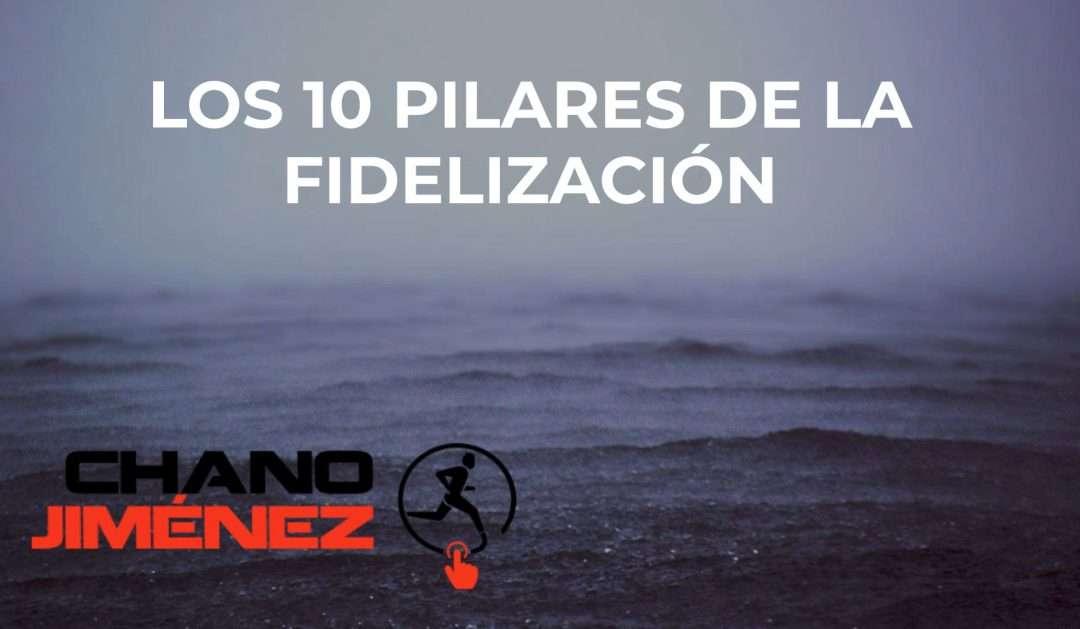Los 10 Pilares de la Fidelización en Fitness